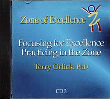 Focusing for Excellence Practicing in the Zone