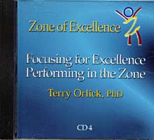 Focusing for Excellence Performing in the Zone