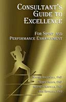 Consultant's Guide to Excellence: For Sport and Performance Enhancement